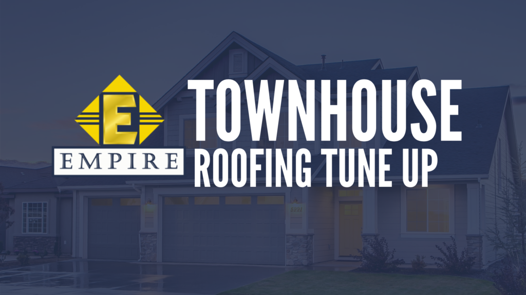 Townhouse Roofing Tune up