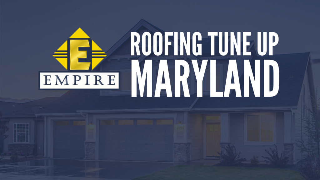 Roofing Tune up Maryland
